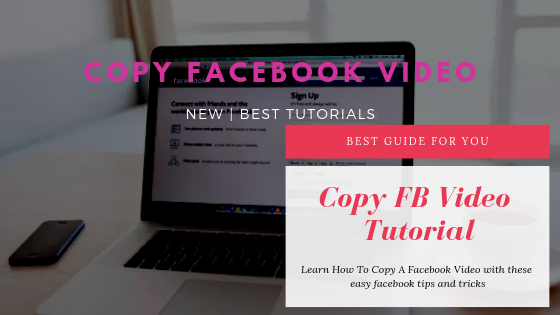 How To Copy A Video From Facebook<br/>