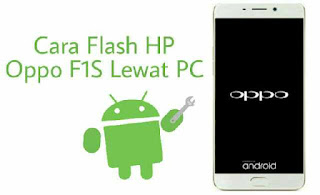 Flash-hp-oppo-f1s-lewat-pc-menggunakan-sp-flashtool