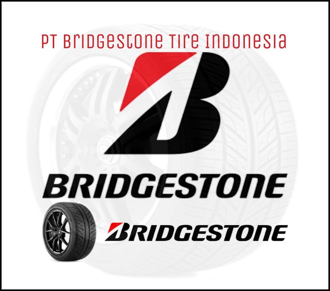 Lowongan PT.Bridgestone Indonesia Untuk Lulusan terbaru SMA/SMK