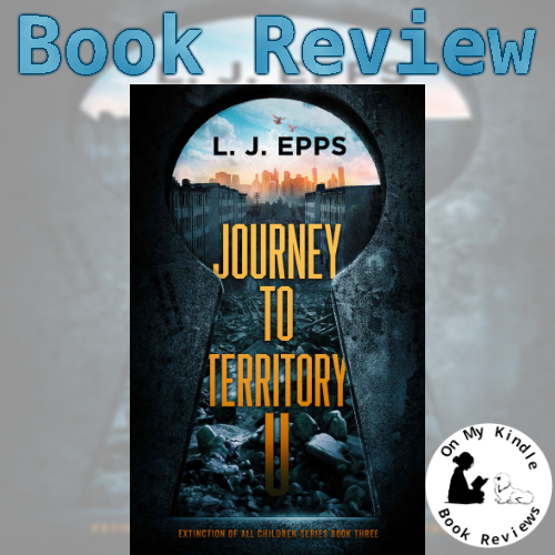 On My Kindle BR reviews 'Journey to Territory U' by L.J. Epps