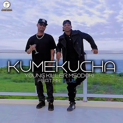 Download: Young Killer - Kumekucha Ft Mr Blue