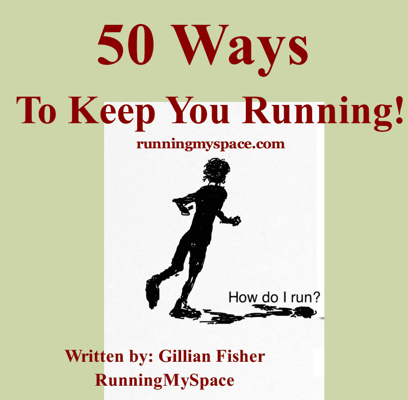 Shoes to Fit - 50 Ways to Keep You Running