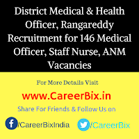 District Medical & Health Officer, Rangareddy Recruitment for 146 Medical Officer, Staff Nurse, ANM Vacancies