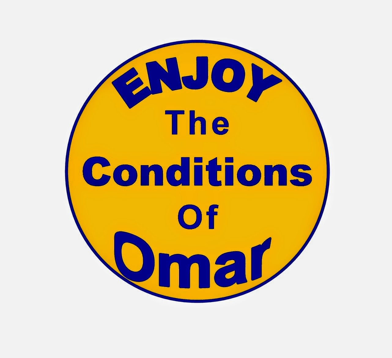 Enjoy The Conditions of Omar