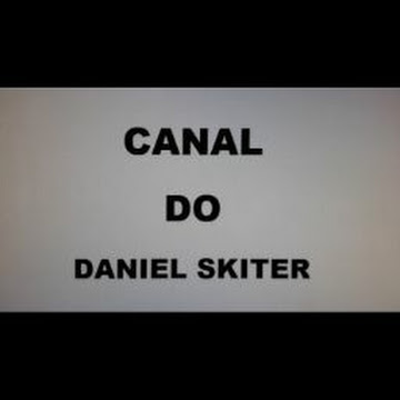 CANAL DO DANIEL SKITER NO YOUTUBE