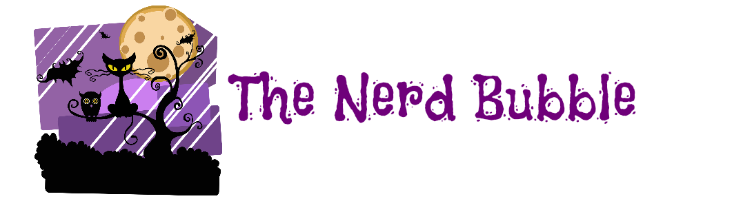 The Nerd Bubble