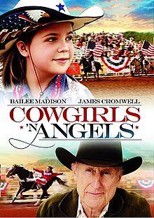 Sinopsis dan Pemain Film Cowgirls 'n Angels (2012)