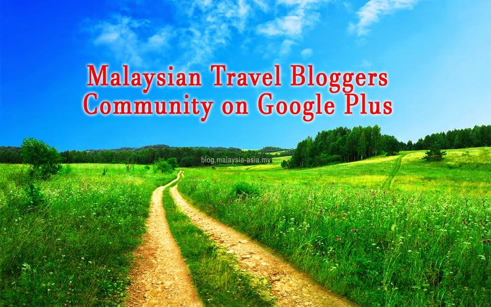 Google Plus Malaysia Travel Bloggers