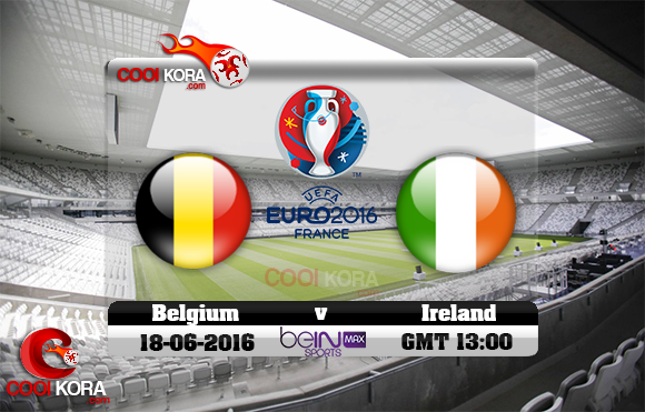 مشاهدة مباراة بلجيكا وإيرلندا اليوم 18-6-2016 بي أن ماكس يورو 2016