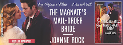 Pre-Release Blitz & Giveaway: The Magnate's Mail-Order Bride by Joanne Rock