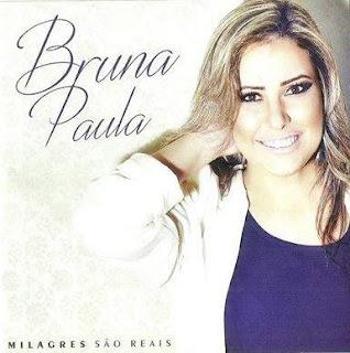 Baixar CD Milagres São Reais Bruna Paula Voz e Playbacks