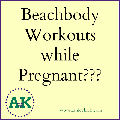 Beachbody Workouts while Pregnant