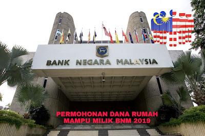 Permohonan Dana Rumah Mampu Milik Bank Negara Malaysia 2019