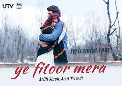 Yeh Fitoor Mera - Fitoor (2016)