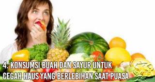 Konsumsi buah dan sayur untuk cegah Haus Yang Berlebihan Saat Puasa
