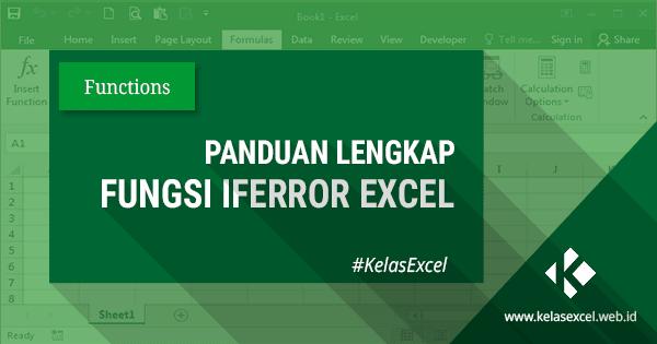 Rumus Excel IFERROR, Contoh dan Cara Menggunakan Fungsi Iferror di Excel
