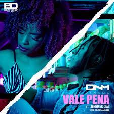 Dynamo Feat. Jennifer Dias - Vale Pena (Afro Pop) Download Mp3