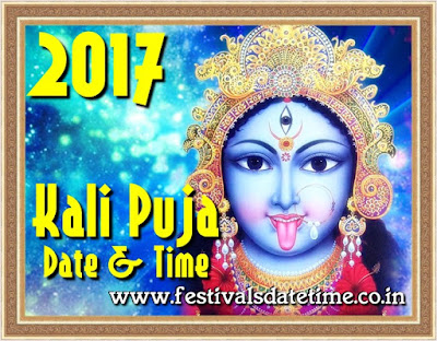 2017 Kali Puja Date & Time in India