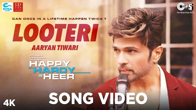 Looteri Lyrics - Happy Hardy And Heer | Aaryan Tiwari