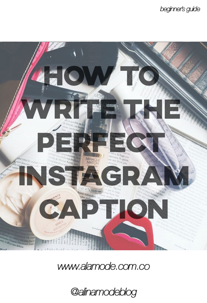 how to write instagram caption, more followers instagram, instagram for fashionbloggers, alina a la mode, fashionblog colombia