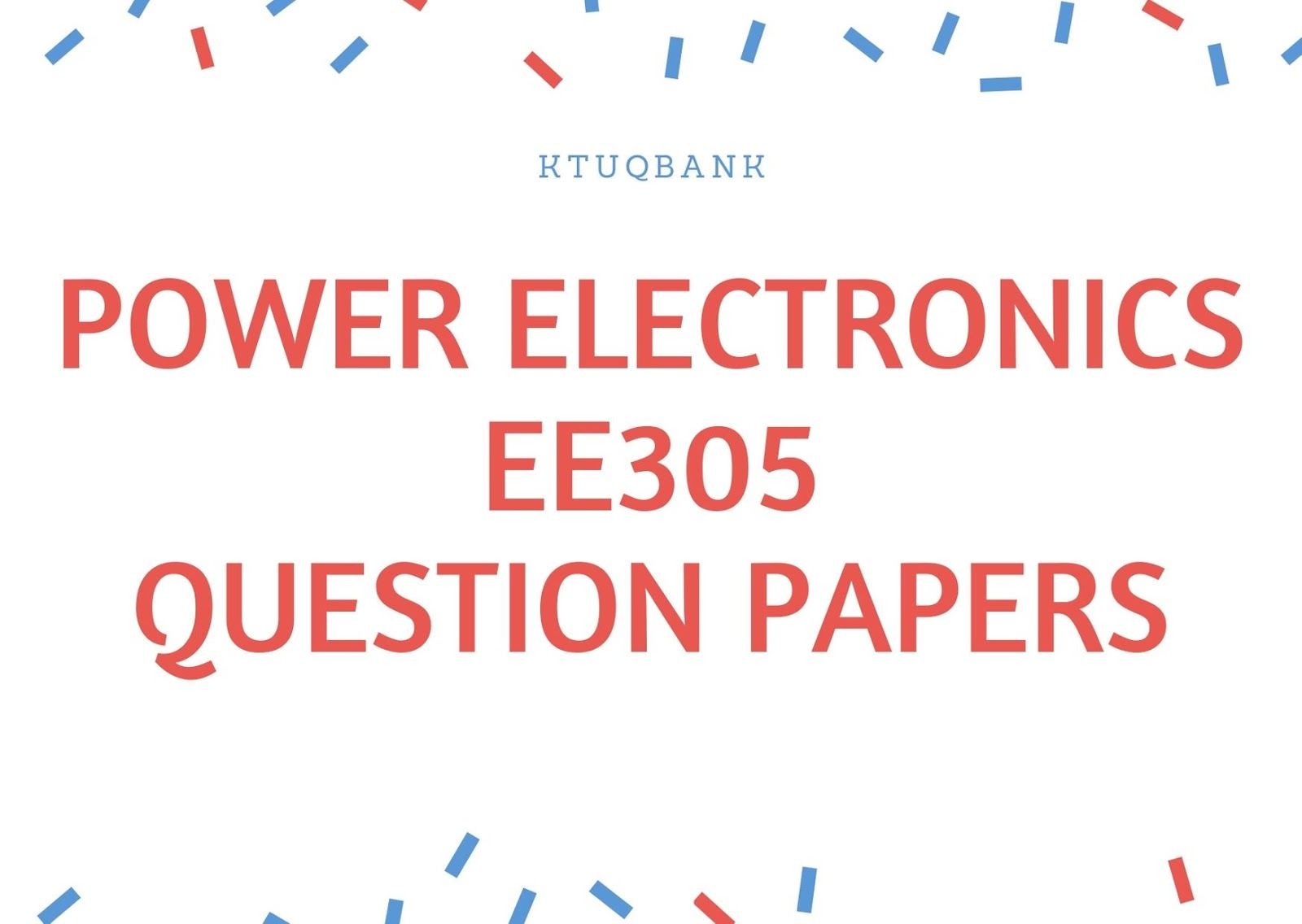 Power Electronics | EE305 | Question Papers (2015 batch)