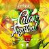Trigo Limpo & Dj Nelasata - Calor Tropicar (Feat. Rhayra) [Download]