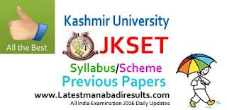 JK SET Syllabus 2016,JKSET Exam Syllabus 2016, JKSET / SLET Question Papers Last Year