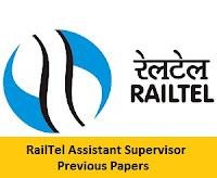 RailTel Assistant Supervisor Previous Papers