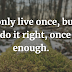 250+ Life Quotes and Life Saying That will inpire you