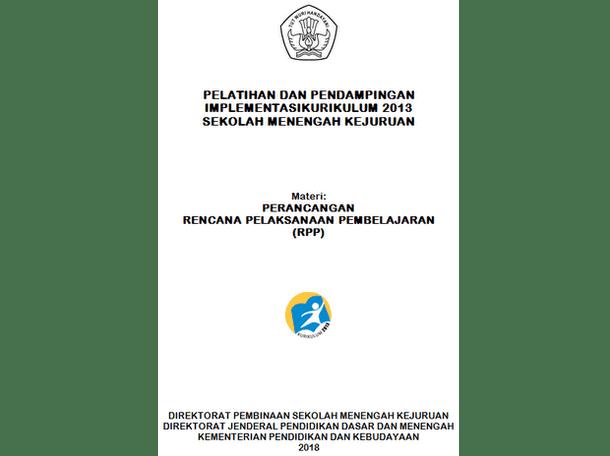 Perancangan Rencana Pelaksanaan Pembelajaran (RPP) SMK Kurikulum 2013