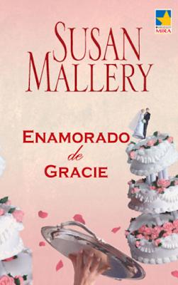 Susan Mallery - Enamorado De Gracie