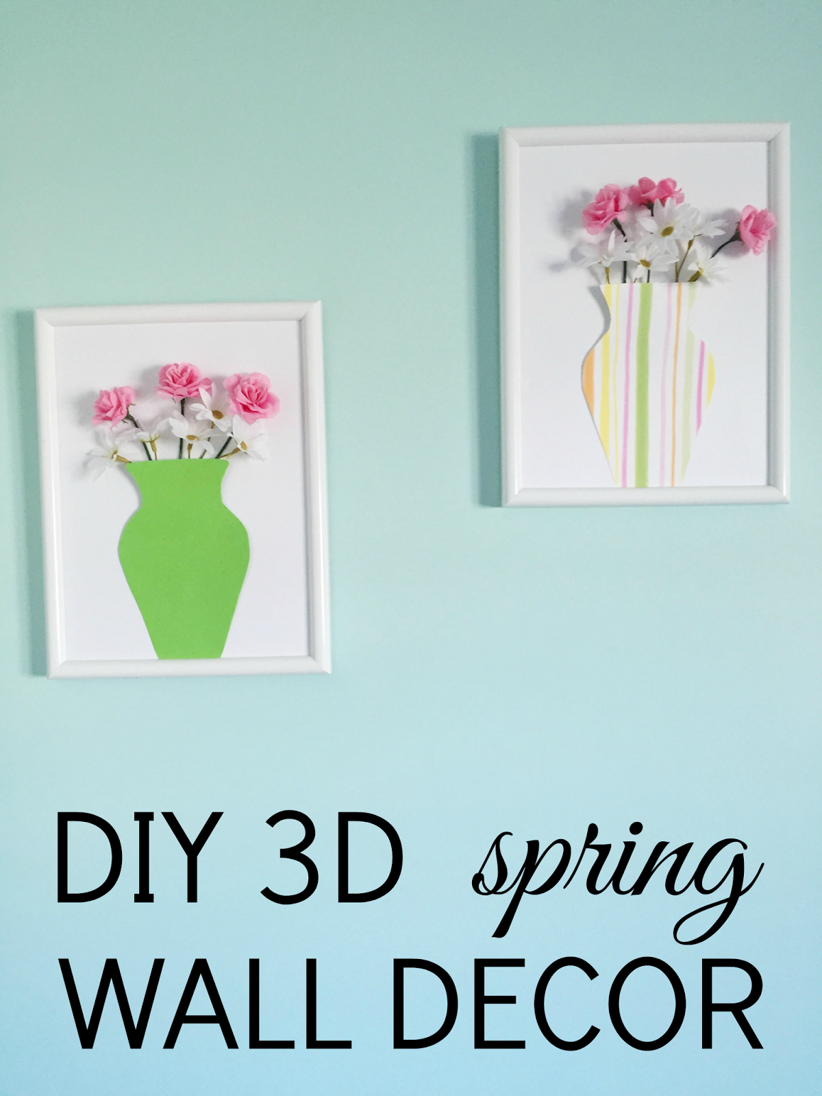 DIY 3D Spring Wall Decor