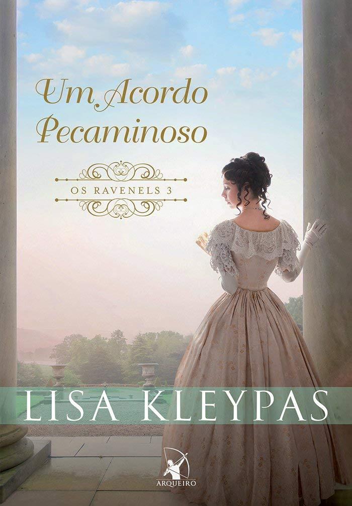 Um Acordo Pecaminoso, Os Ravenels Livro 3 de Lisa Kleypas