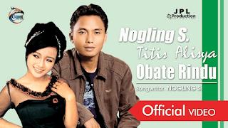 Lirik Lagu Obate Rindu - Nogling S. feat Titis Alisya