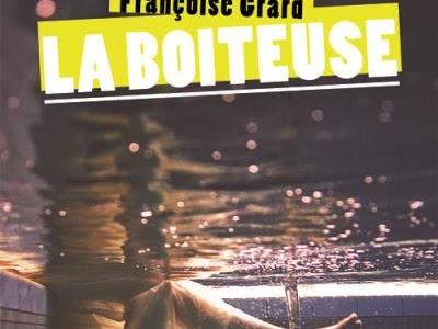 La Boiteuse de Françoise Grard