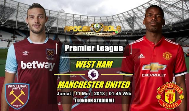 Prediksi West Ham United vs Manchester United 11 Mei 2018
