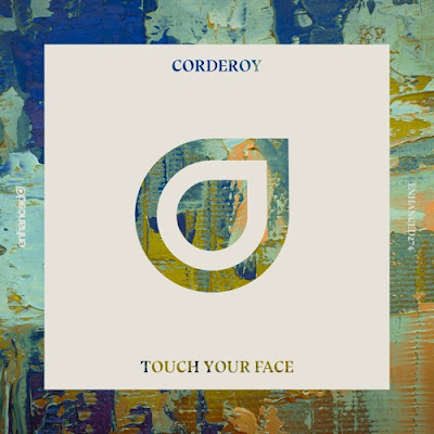 "Corderoy Unveils New Single ""Touch Your Face"""