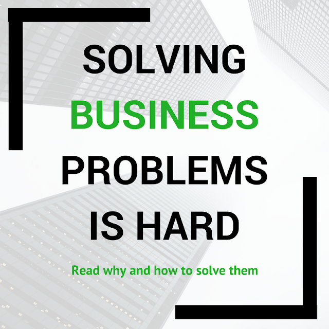 title image of the blog post : solving business problem is hard