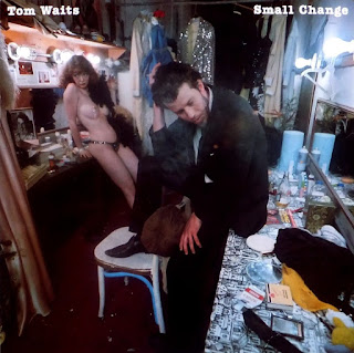 Tom Waits, Small Change
