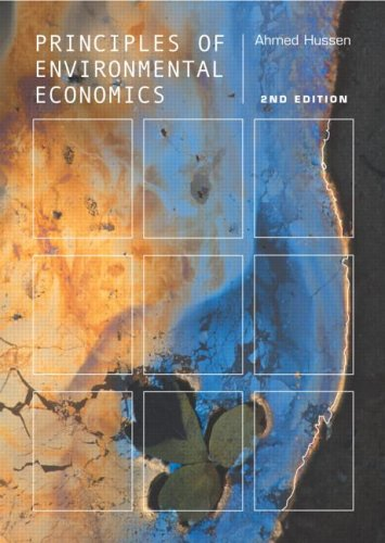Principles of Environmental Economics: Economics, Ecology and Public Policy