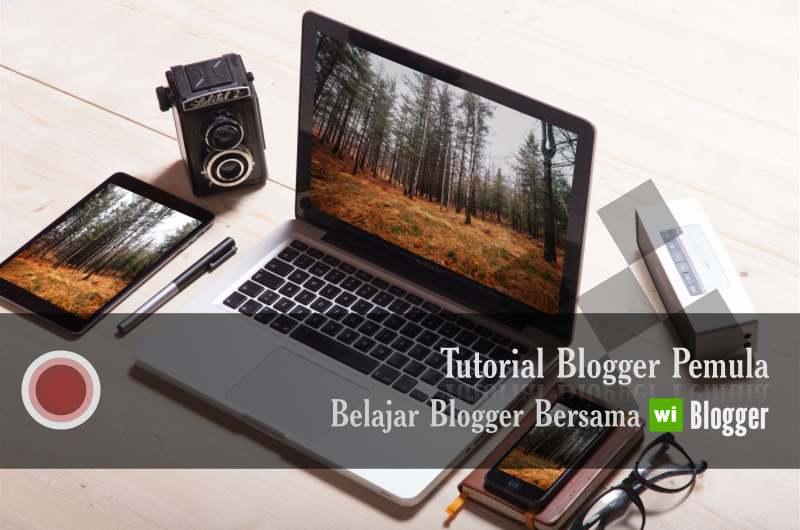 Panduan blogger pemula