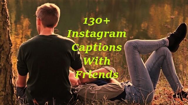 https://www.instacapt.com/2019/02/instagram-captions-with-friends.html
