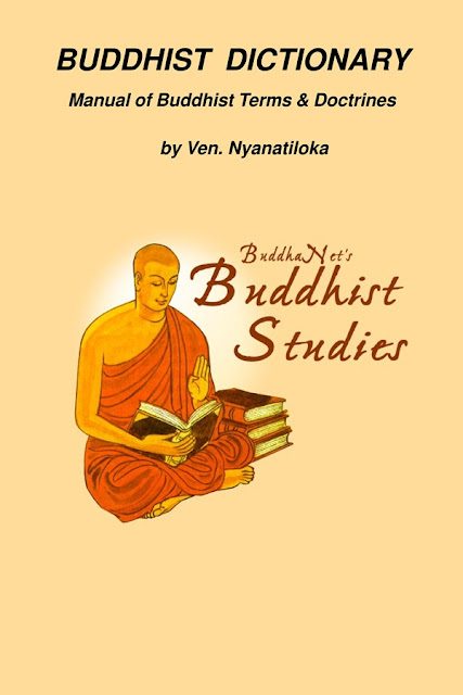 Buddhist Dictionary - Manual of Buddhist Terms & Doctrines