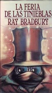 La feria de las tinieblas, de Ray Bradbury.