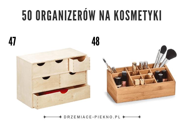 50 organizerów na kosmetyki | Idealne organizery na kosmetyki | Jaki organizer na kosmetyki kupić?