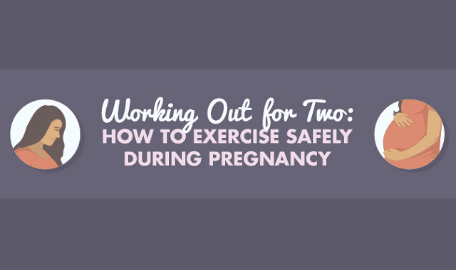 Working Out for Two: How to Exercise Safely During Pregnancy
