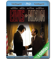 ELVIS Y NIXON (2016) FULL 1080P HD MKV ESPAÑOL LATINO