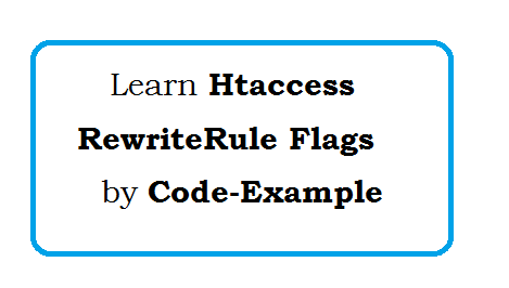 Htaccess RewriteRule Flags by Code Example