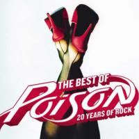 [2008] - The Best Of Poison - 20 Years Of Rock