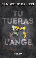 Couverture du livre Tu Tueras l'Ange de Sandrone Dazieri